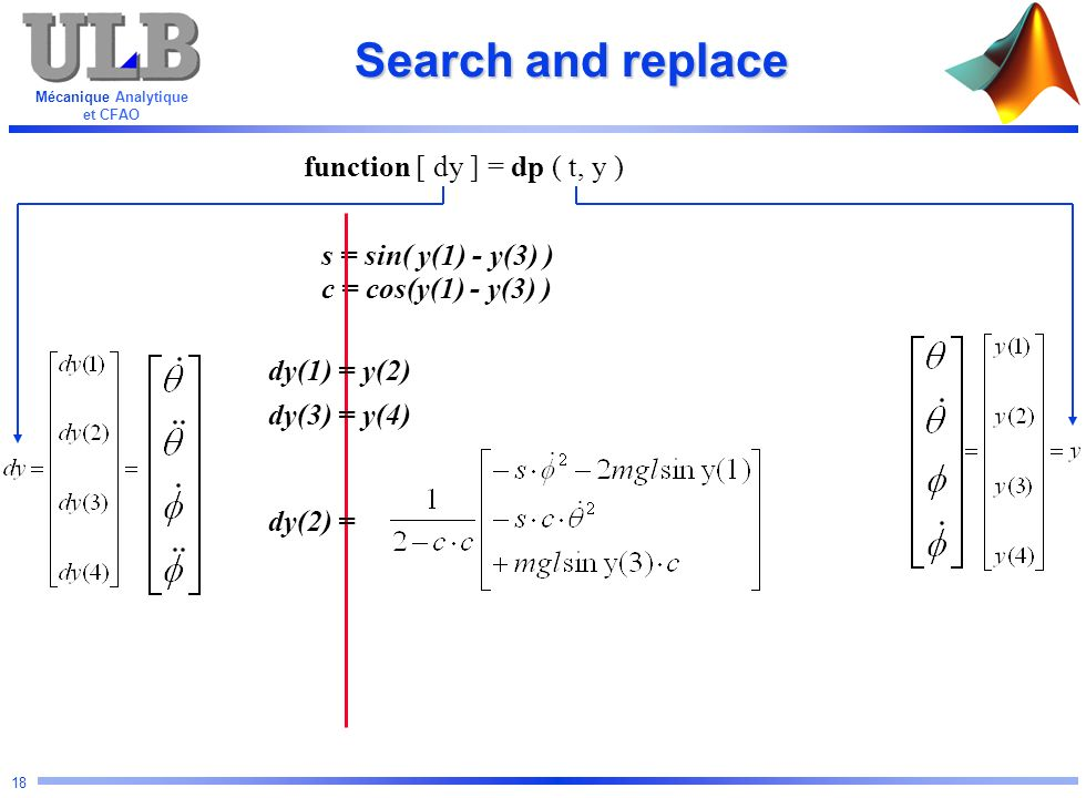 Search and replace function [ dy ] = dp ( t, y )